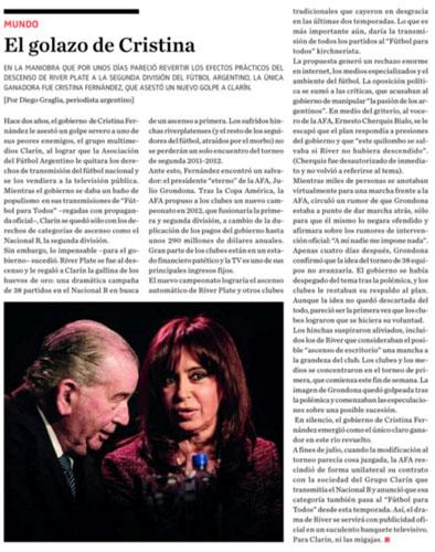La presidenta Cristina Fernández fue la gran ganadora de una polémica sobre el fútbol argentino.