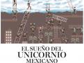 El sueño del unicornio mexicano, en Expansión, Diciembre 2015